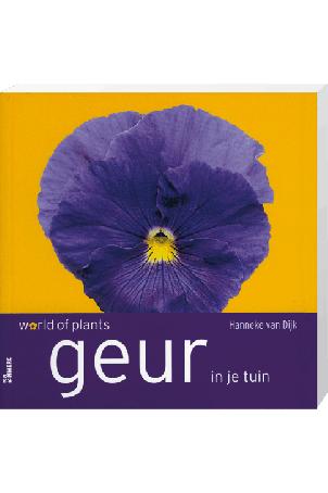 Geur In Je Tuin