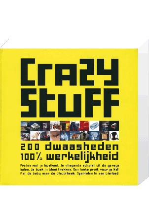 Crazy Stuff, 200 dwaasheden 100% waarheid