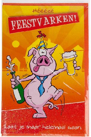 Kaart (079G) Heeeee Feestvarken !