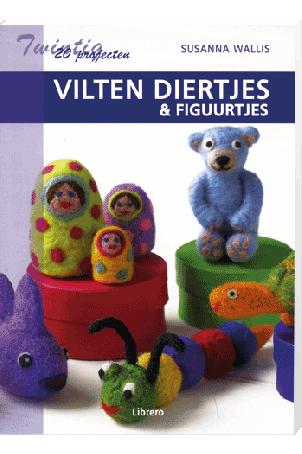 20 projecten Vilten Diertjes en Figuurtjes