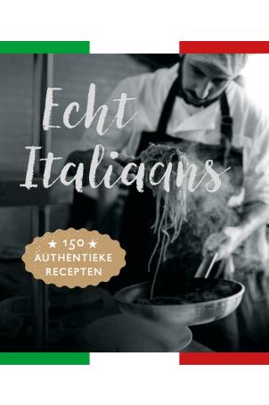 Echt Italiaans 150 authentieke recepten