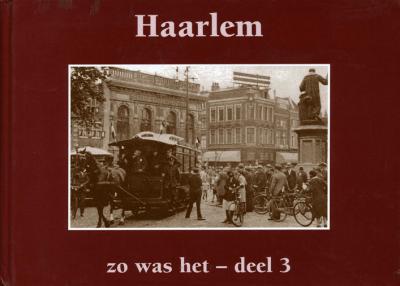 Zo was het: Haarlem deel 3