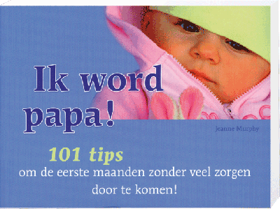 Ik word papa 101 tips