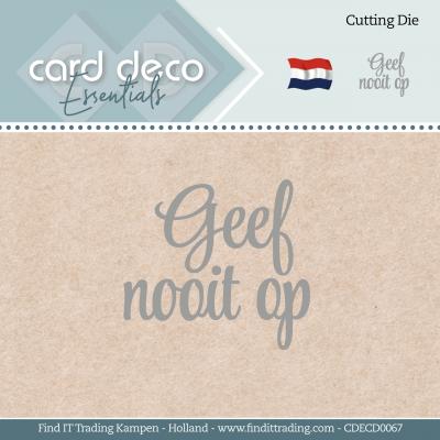 Card deco essentials snijmal geef nooit op