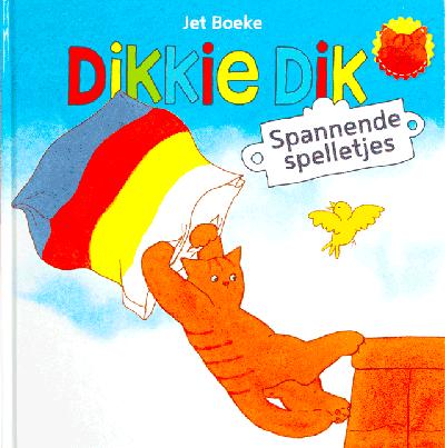 Dikkie Dik - Spannende spelletjes