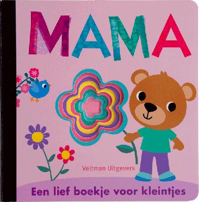 Mama, een lief boekje voor kleintjes