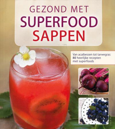 Gezond met superfood sappen