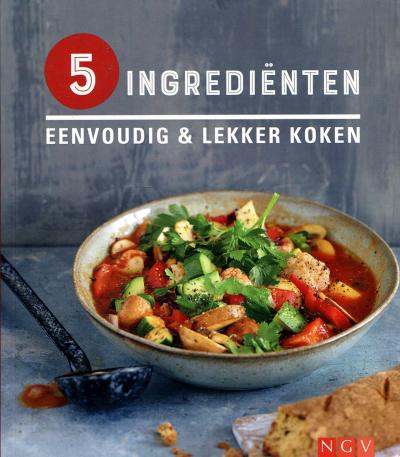 5 ingredienten eenvoudig en lekker koken