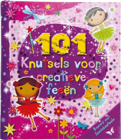 101 Knutsels voor Creatieve Feeen