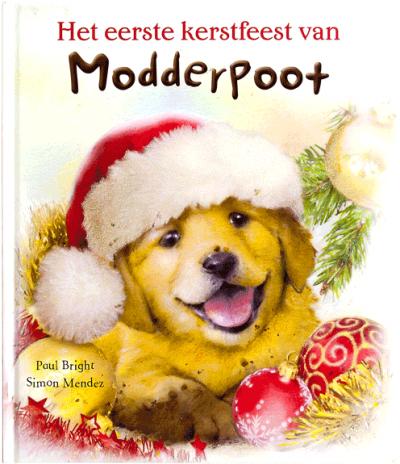 Het eerste kerstfeest van Modderpoot