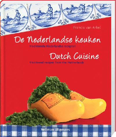 De Nederlandse keuken / dutch cuisine