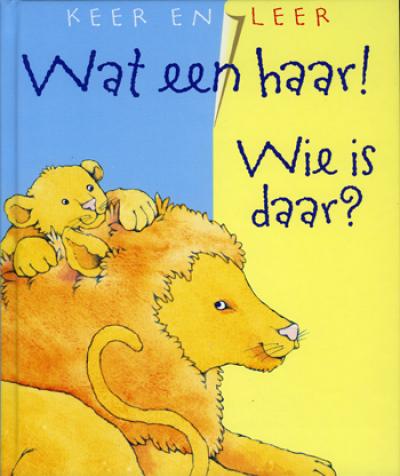 Keer en leer: wat een haar! Wie is daar.
