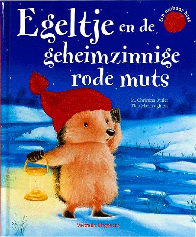 Egeltje en de geheimzinnige orde muts (een aaibaar boek)
