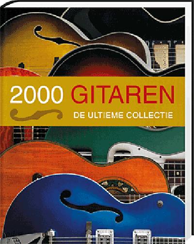 2000 Gitaren De Ultieme Collectie