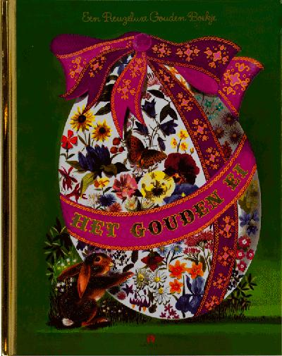 Het gouden ei - Een reuzeluxe gouden boekje