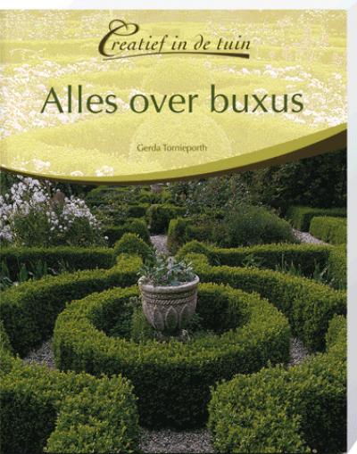 Creatief in de Tuin Alles over Buxus