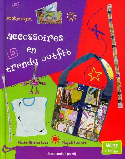 Accessoires en trende outfit