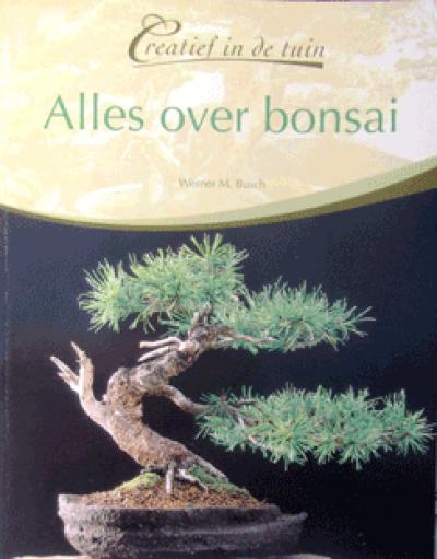 Creatief in de tuin: Alles over Bonsai
