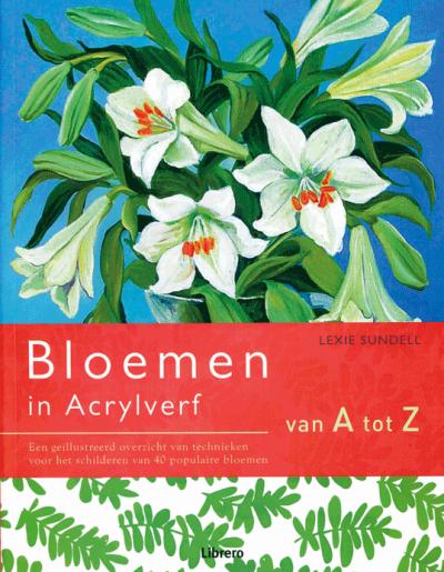 Bloemen in acrylverf van a tot z