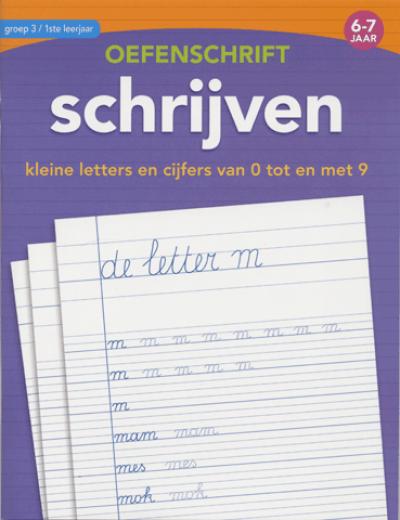 Eerste Oefenschrift Schrijven 6 7 jaar