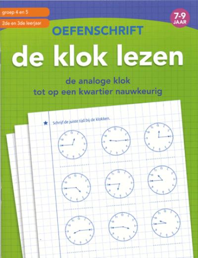 Eerste Oefenschrift De klok lezen
