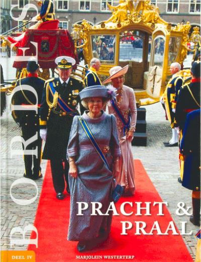 Ons Koningshuis Pracht & Praal Deel 4