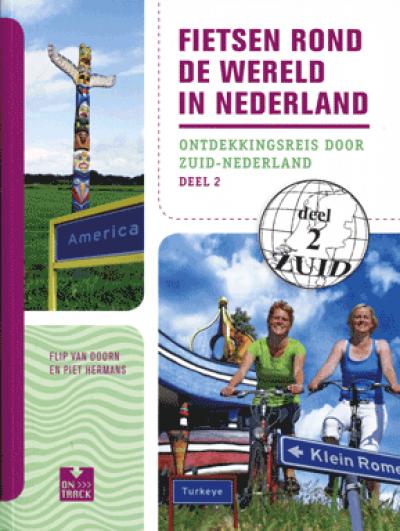 Fietsen rond de wereld in Nederland deel 2