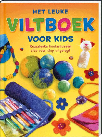 Het Leuke Viltboek voor Kids