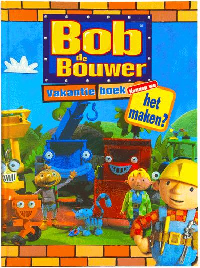 Bob de Bouwer Kunnen we het maken
