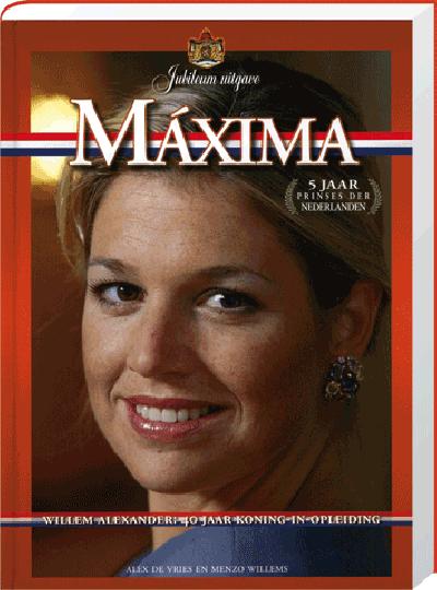 Maxima Prinses der Nederlanden