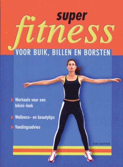 Super Fitness voor buik billen en bovenarmen