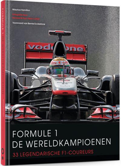 Formule 1 de wereldkampioenen. 33 legendarische F1-coureurs