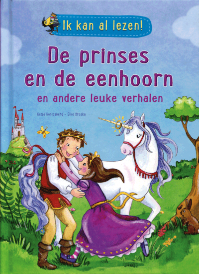 Ik kan al lezen! De prinses en de eenhoorn en andere leuke verhalen