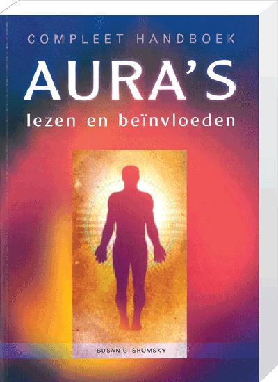 Compleet Handboek Aura's Lezen en Beïnvloeden