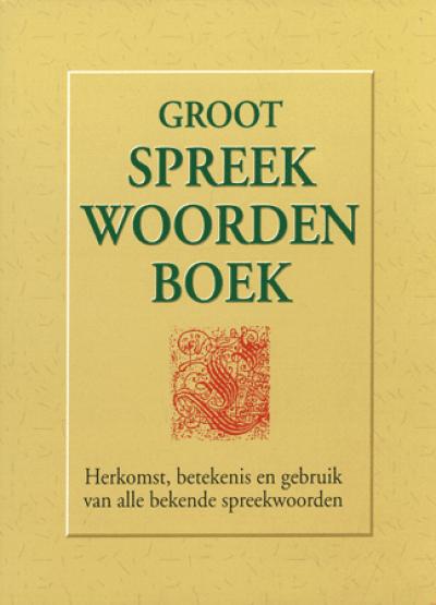 Boekenvoordeel Groot Spreekwoordenboek Wij Blijven Je