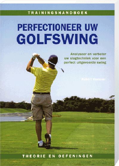 Perfectioneer Uw Golfswing