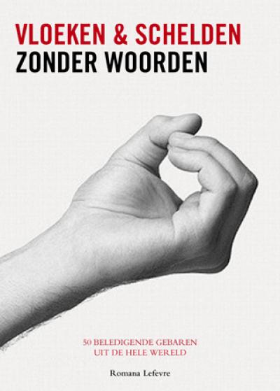 Vloeken & Schelden zonder woorden