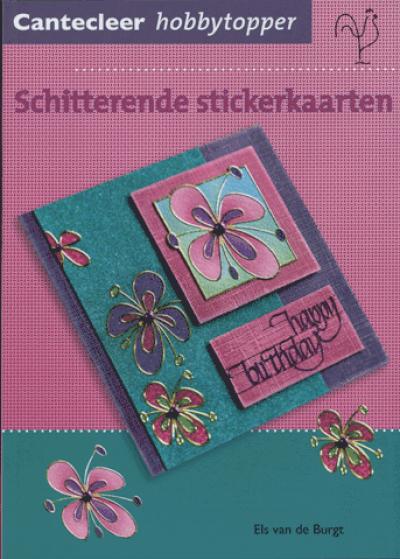 Hobbytopper: Schitterende Stickerkaarten