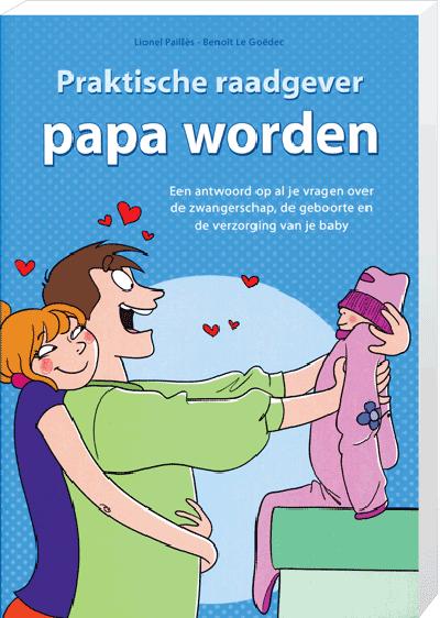 Praktische Raadgever Papa worden