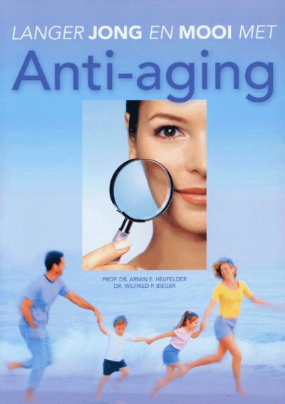 Langer jong en mooi met Anti-aging