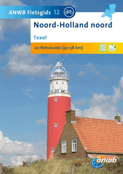 ANWB Fietsgids 12 Texel Noord Holland Noord