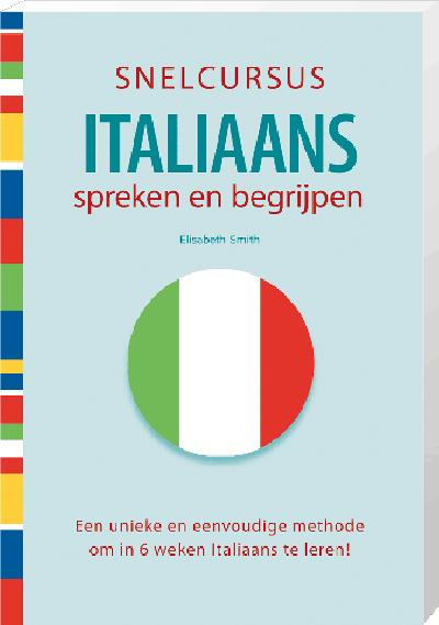 Snelcursus Italiaans Spreken en Begrijpen