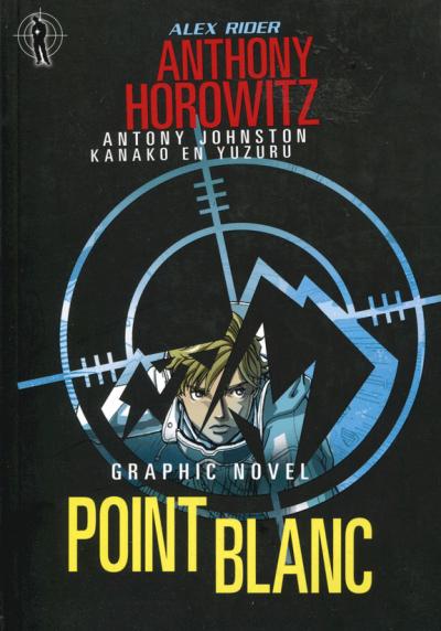Alex Rider 2 - Point Blanc- Graphic Novel
