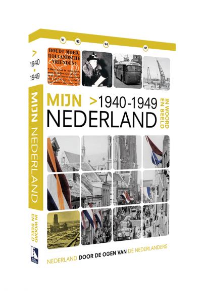 Mijn Nederland 1940-1949 Boek