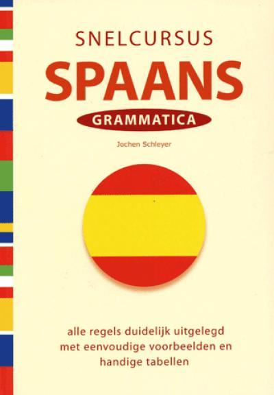 Snelcursus Spaans Grammatica