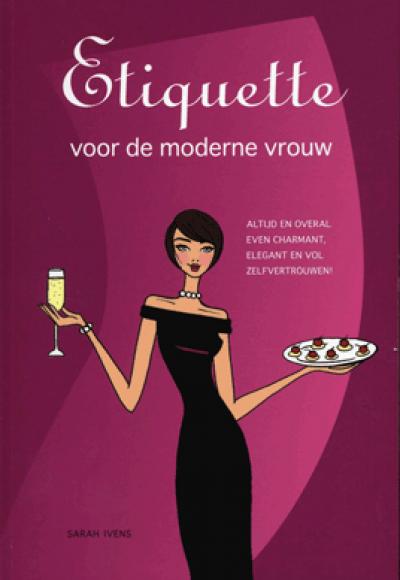 Etiquette moderne vrouw