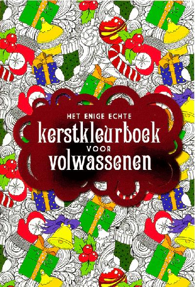 Het enige echte kerstkleurboek voor volwassenen