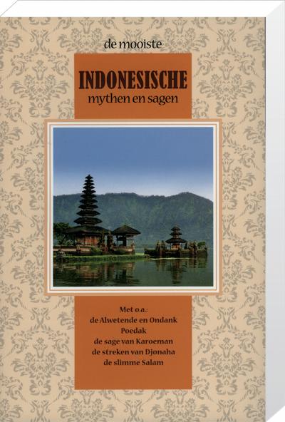 De mooiste Indonesische Mythen en Sagen