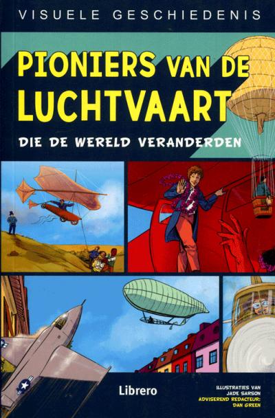 Visuele geschiedenis - Pioniers van de luchtvaart