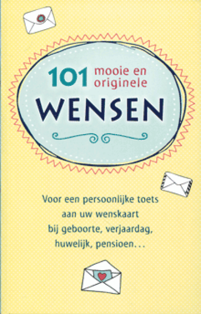 101 Mooie en originele wensen